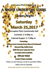 Ladies Night Out @ Porcupine Community Hall