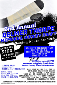 Delmer Thorpe Memorial Hockey Draft @ Quilly's Community Place, Porcupine Plain, SK